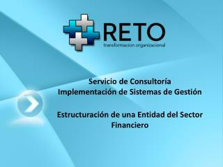 Servicio de Consultoría Implementación de Sistemas de Gestión