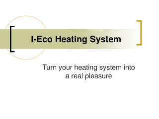 I-Eco Heating System