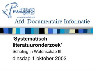 Afd. Documentaire Informatie