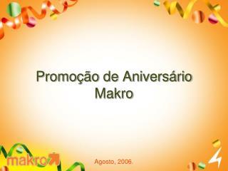 Promoção de Aniversário Makro