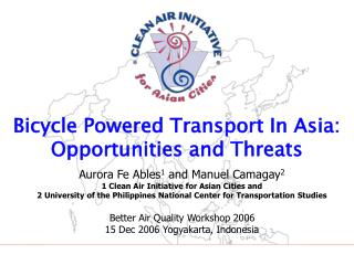 Bicycle Powered Transport In Asia: Opportunities and Threats