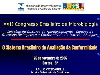 XXII Congresso Brasileiro de Microbiologia