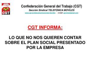 Confederación General del Trabajo (CGT) Sección Sindical TELEFÓNICA MÓVILES