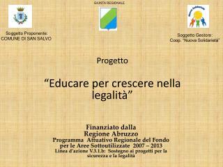 Finanziato dalla  Regione Abruzzo