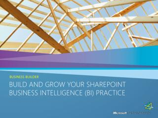 Build and Grow Your SharePoint Business Intelligence BI Practice