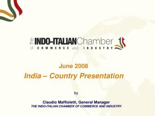 June 2008 India – Country Presentation
