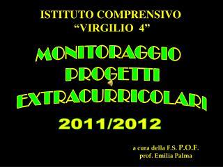 "ISTITUTO COMPRENSIVO  ""VIRGILIO  4"""