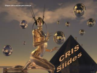 CRIS Slides