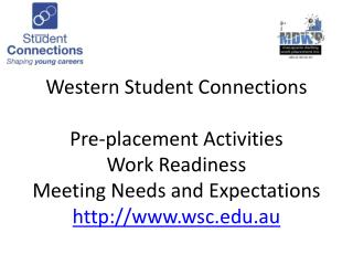 Pre-placement Activities: Principles Underpinning Work Placement NSW BOS