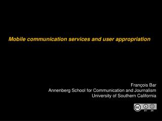 Mobile communication services and user appropriation