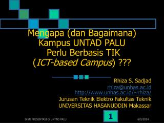 Mengapa dan Bagaimana Kampus UNTAD PALU  Perlu Berbasis TIK  ICT-based Campus