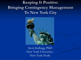 Keeping It Positive: Bringing Contingency Management To New York City
