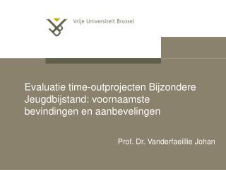 Evaluatie time-outprojecten Bijzondere Jeugdbijstand: voornaamste bevindingen en aanbevelingen