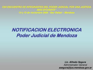 XXII ENCUENTRO DE INTEGRANTES DEL PODER JUDICIAL POR UNA JUSTICIA MÁS EFICIENTE