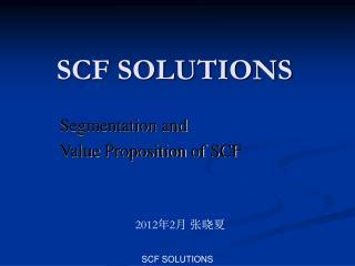 SCF SOLUTIONS