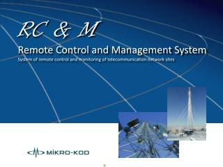 RC & M Remote Control and Management System