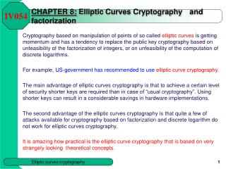 CHAPTER 8: Elliptic Curves Cryptography and factorization