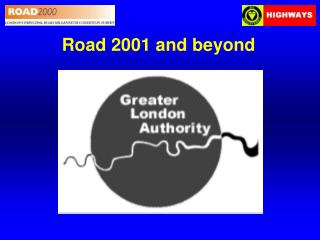Road 2001 and beyond