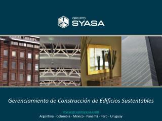 Gerenciamiento de Construcción de Edificios Sustentables gruposyasa
