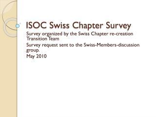 ISOC  Swiss Chapter Survey