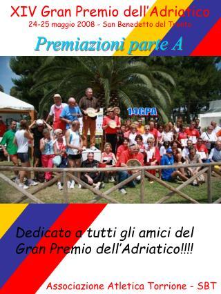 XIV Gran Premio dell�Adriatico 24-25 maggio 2008 - San Benedetto del Tronto
