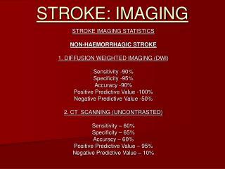 STROKE: IMAGING