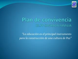 Plan de convivencia EE.PP SAGRADA FAMILIA