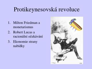 Protikeynesovská revoluce