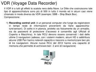 VDR (Voyage Data Recorder)