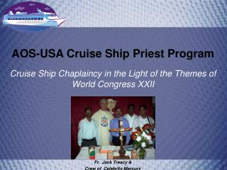 AOS-USA Cruise Ship Priest Program