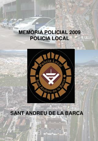 MEMORIA POLICIAL 2009 POLICIA LOCAL