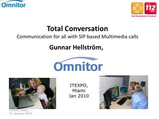 Total  Conversation Communication for all with SIP  based  Multimedia  calls