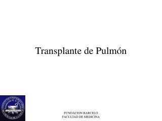 Transplante de Pulmón