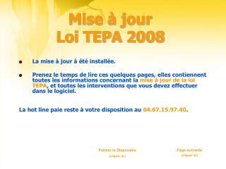 Mise à jour  Loi TEPA 2008