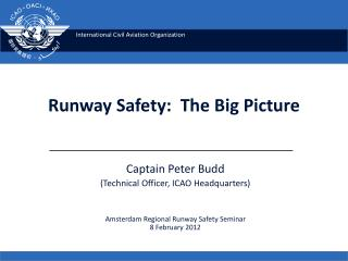 Runway Safety:  The Big Picture
