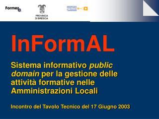 Obiettivi del progetto InFormAL