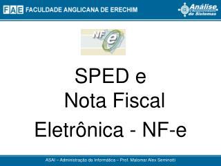 SPED e Nota Fiscal Eletrônica - NF-e