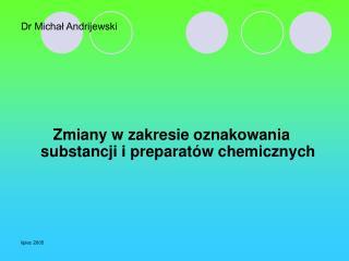 Dr Michał Andrijewski