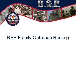 RSP Family Outreach Briefing