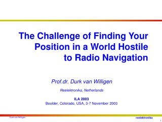 The Challenge of Finding Your Position in a World Hostile to Radio Navigation