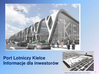 Port Lotniczy Kielce Informacje dla inwestor�w