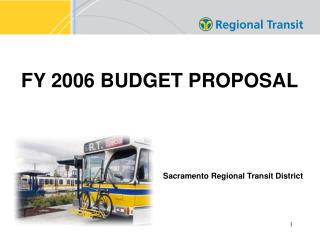 FY 2006 BUDGET PROPOSAL