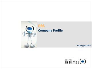 PRS Company Profile v.2 maggio 2012