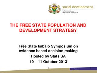 THE FREE STATE POPULATION AND DEVELOPMENT STRATEGY