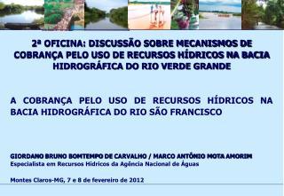 Cobrança na bacia hidrográfica do rio São Francisco - normativos legais: