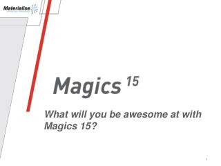 What will you be awesome at with Magics 15?