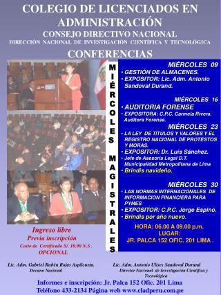 COLEGIO DE LICENCIADOS EN ADMINISTRACI�N CONSEJO DIRECTIVO NACIONAL