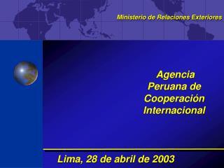 Lima, 28 de abril de 2003