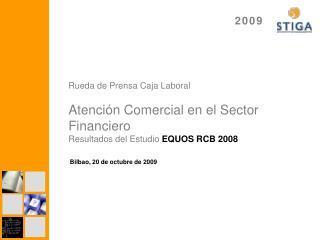 Rueda de Prensa Caja Laboral Atención Comercial en el Sector Financiero