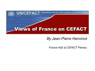 Views of France on CEFACT